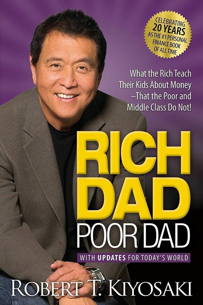 Rich Dad Poor Dad (1997) by Robert T. Kiyosaki